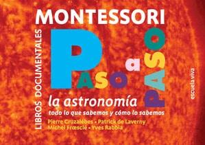 Libro de Astronomia con explicaciones basadas la pedagogía Montessori.