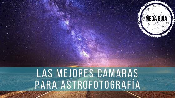 Para astrofotografía se pueden usar cámaras réflex, sin espejo o CMOS.