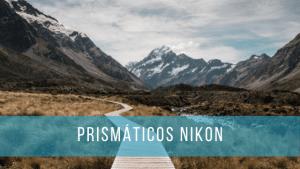 Los Nikon Monarch, Aculon y Prostaff son los prismáticos más famosos de la marca.