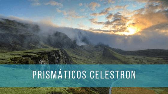 Comparativa y análisis de todos los prismáticos Celestron.