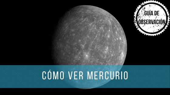 Mercurio no es el planeta más fácil de ver con un telescopio.